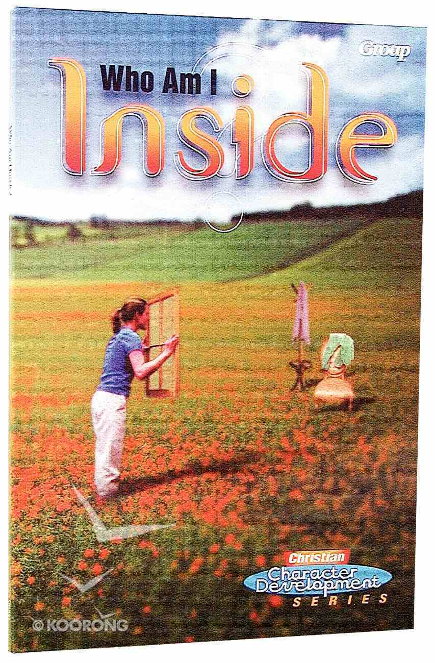 Ccds Who Am I Inside? (Christian Character Development Series) Paperback