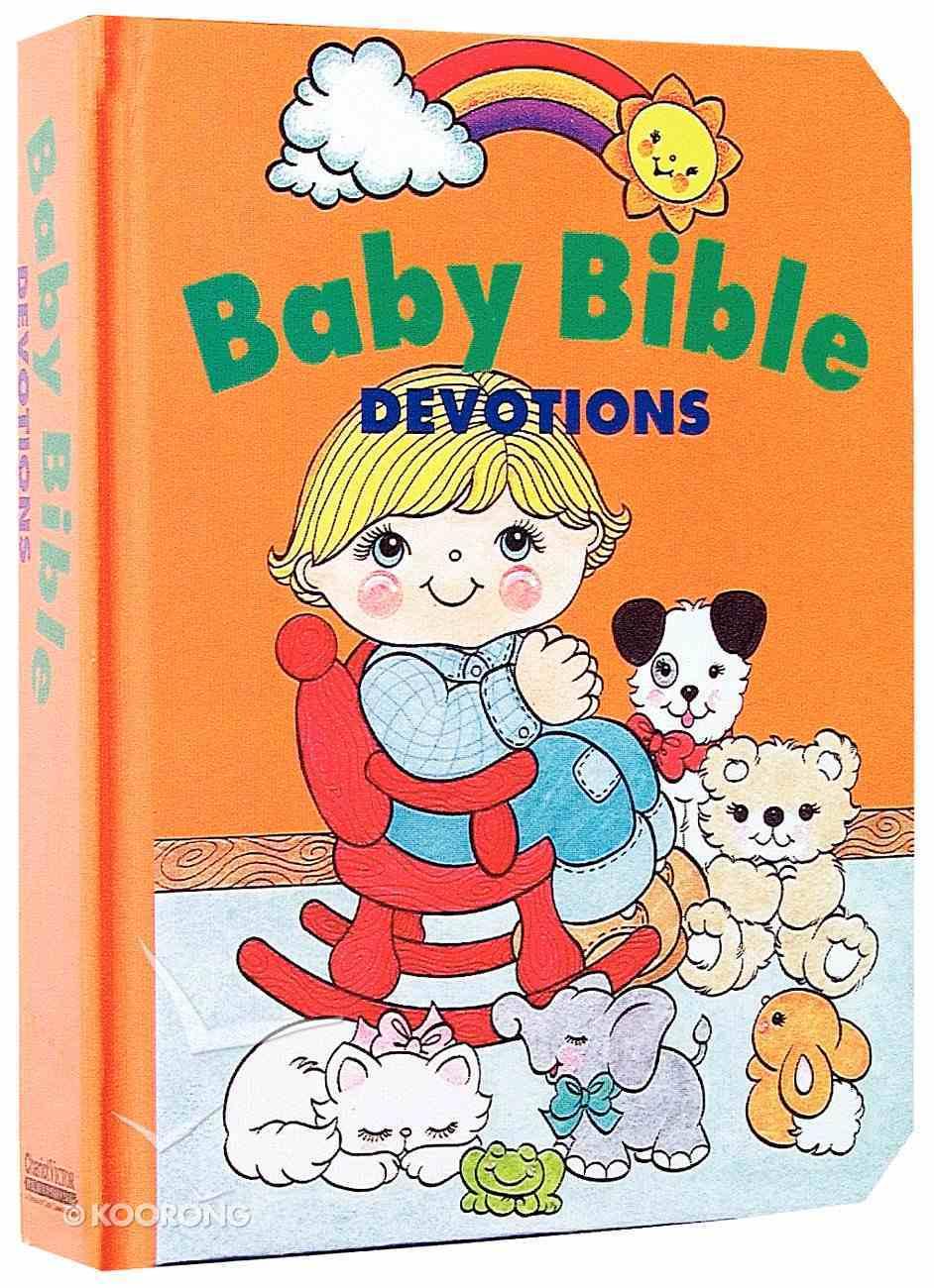 Devotions (Baby Bible Series) Hardback