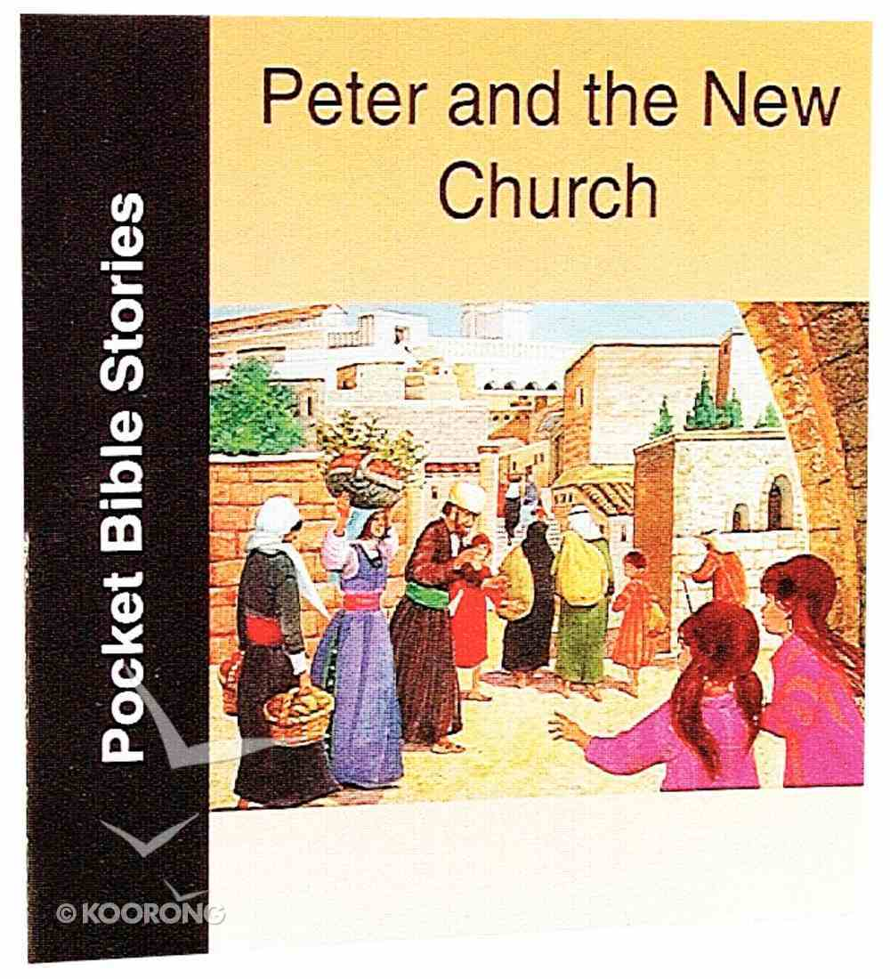 Peter & the New Church (Pocket Bible Stories Series) Paperback