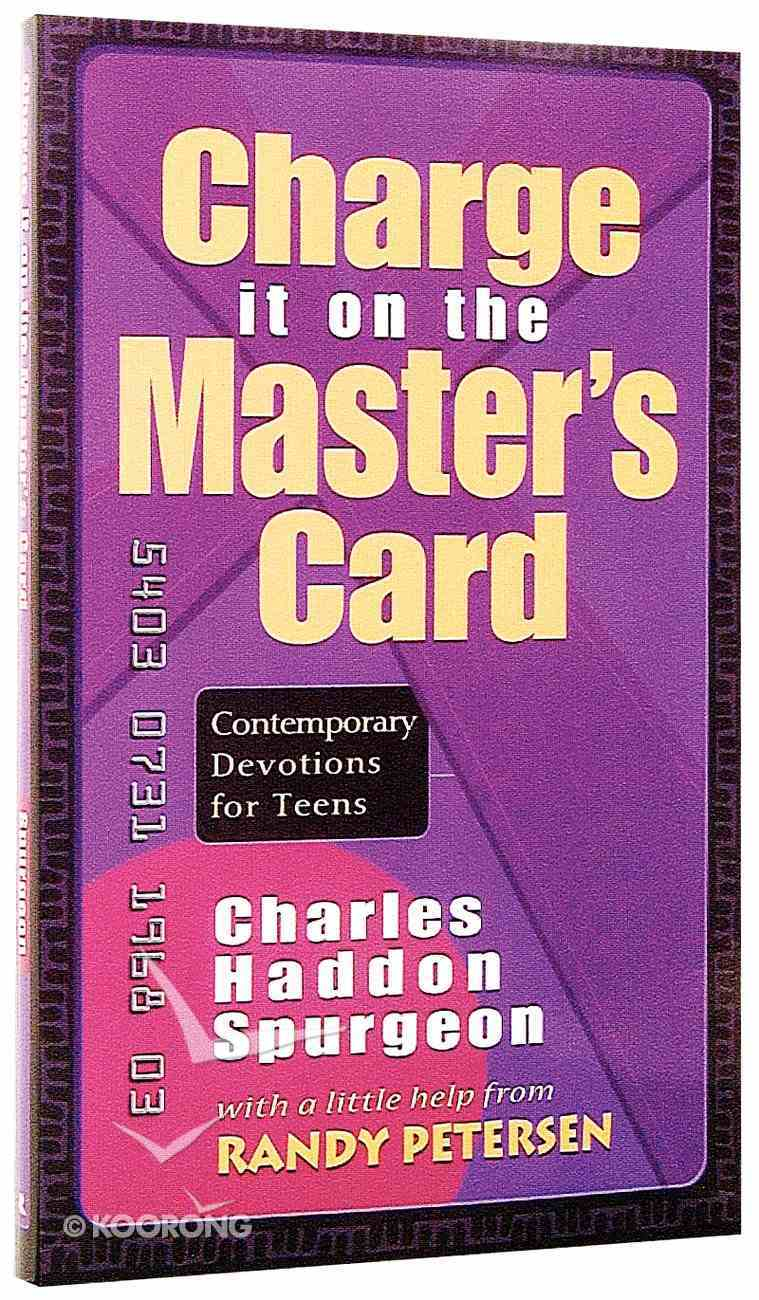 Charge It on the Masters Card-Devotions By Charles Haddon Spurgeon Paperback