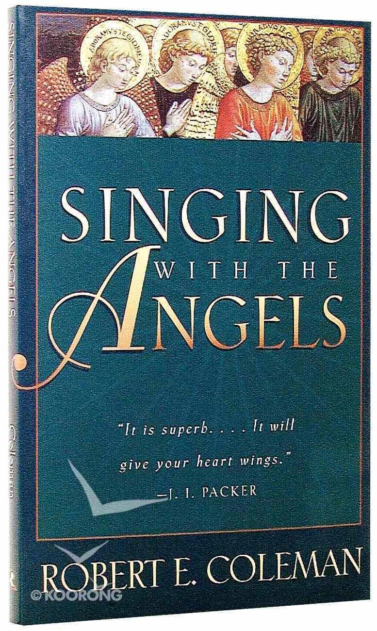 Singing With the Angels Paperback