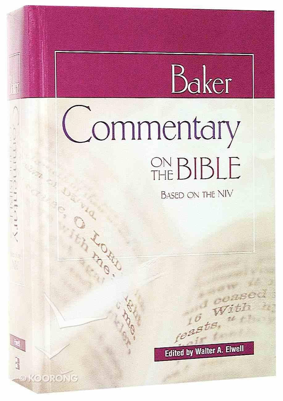 Baker Commentary on the Bible (Niv Based) Hardback