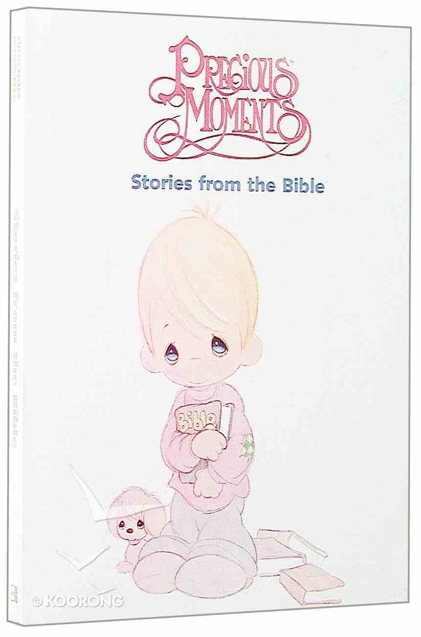 Precious Moments Stories From the Bible Paperback