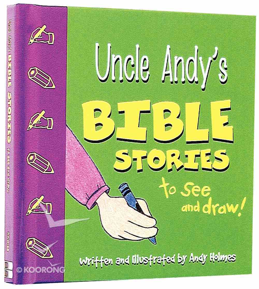 To Say and Do (Uncle Andy's Bible Stories Series) Hardback