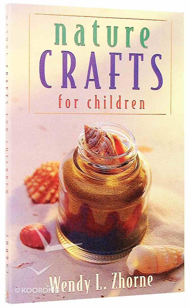 Nature Crafts For Children Paperback