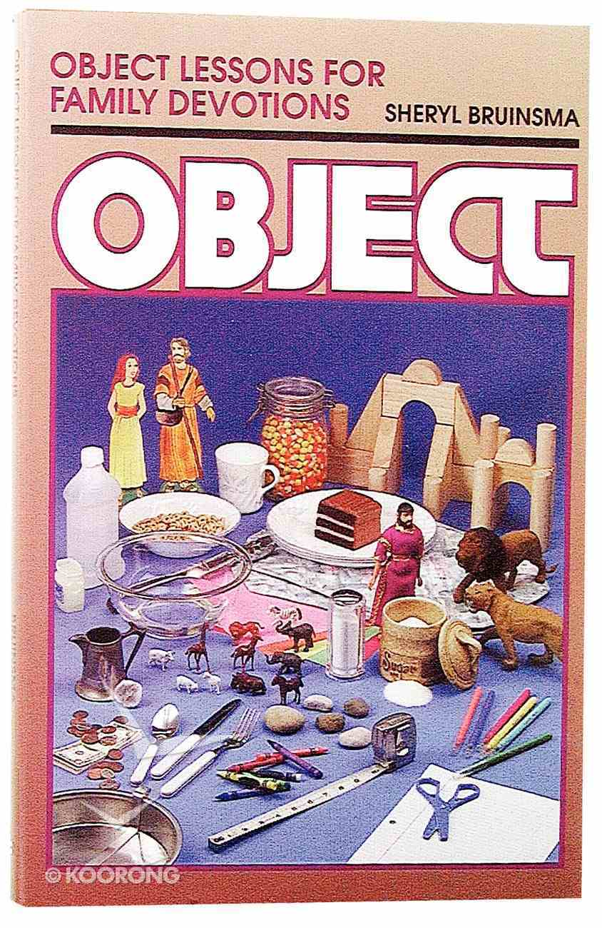 Object Lessons For Family Devotions Paperback
