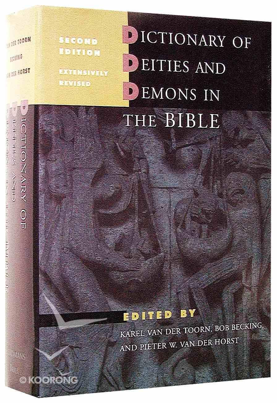 Dictionary of Deities & Demons in the Bible Hardback