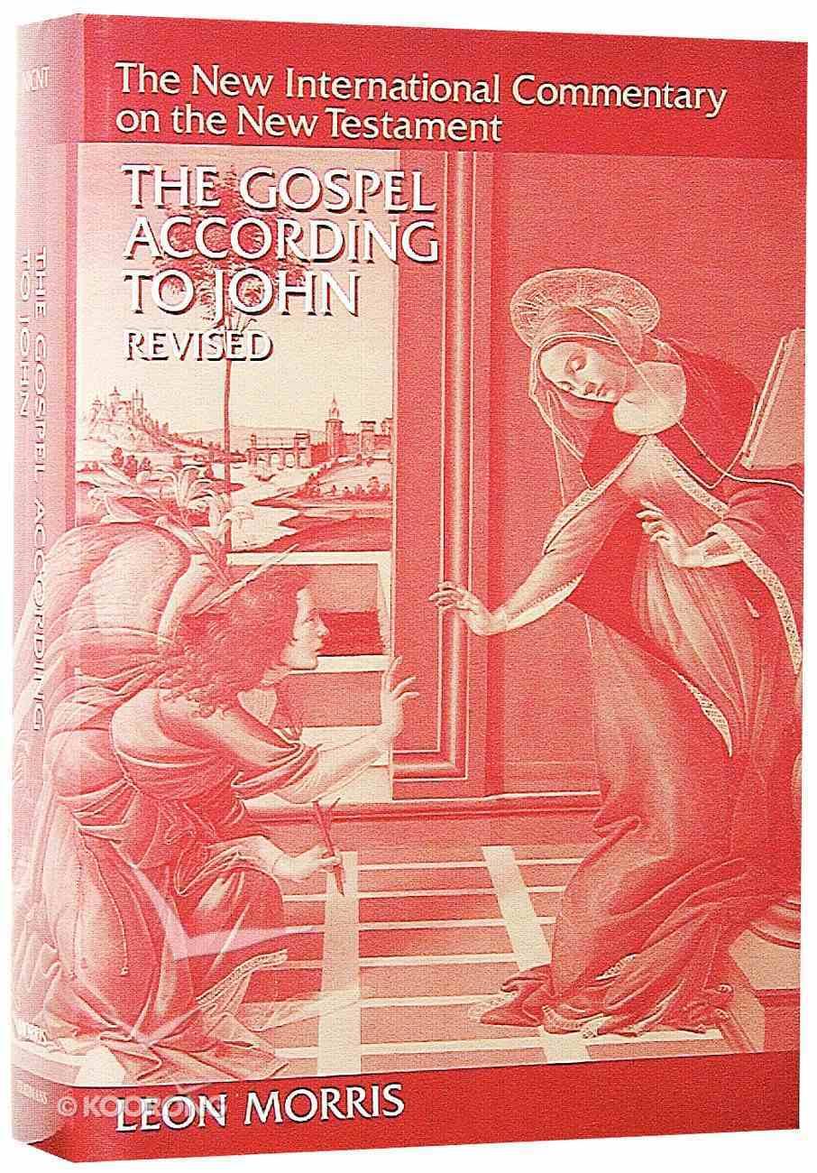 The Gospel According to John (1995) (New International Commentary On The New Testament Series) Hardback