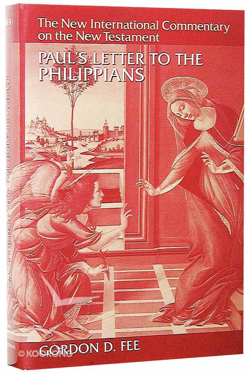 Paul's Letter to the Philippians (New International Commentary On The New Testament Series) Hardback