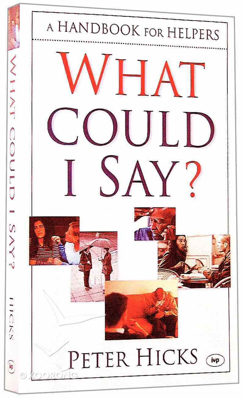 What Could I Say? Paperback