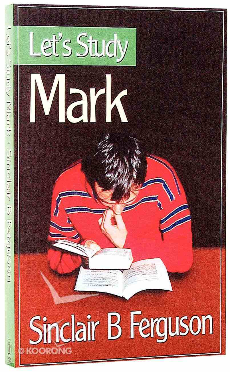 Mark (Let's Study (Banner Of Truth) Series) Paperback