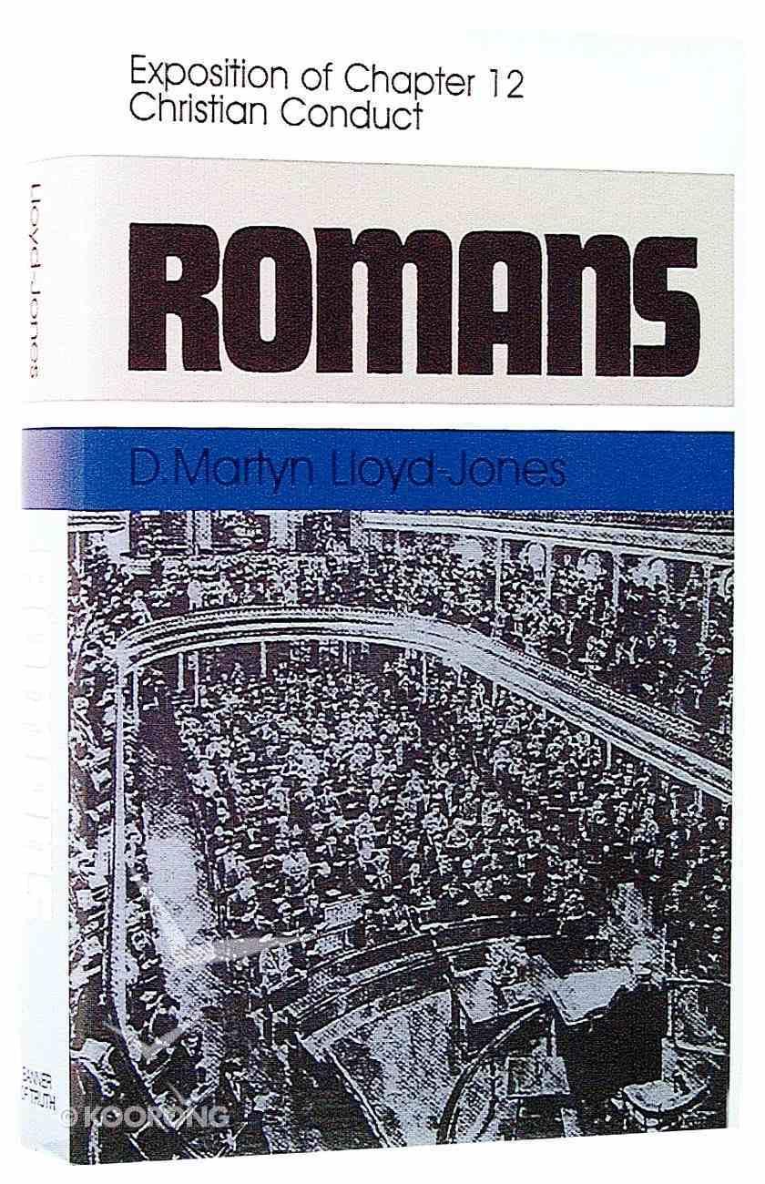 Romans 12: Christian Conduct Hardback