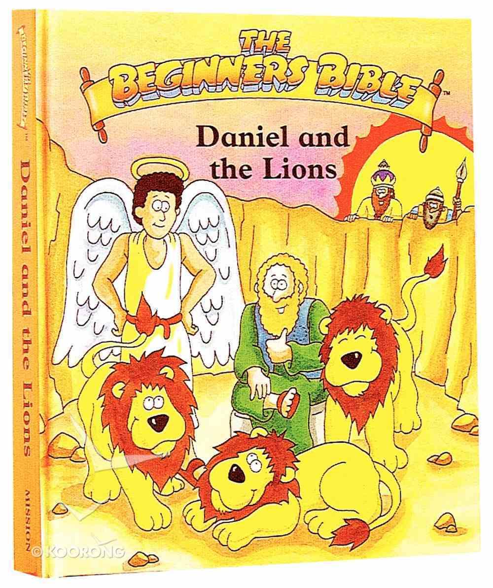 Daniel and the Lion's Den (Beginner's Bible Series) Hardback