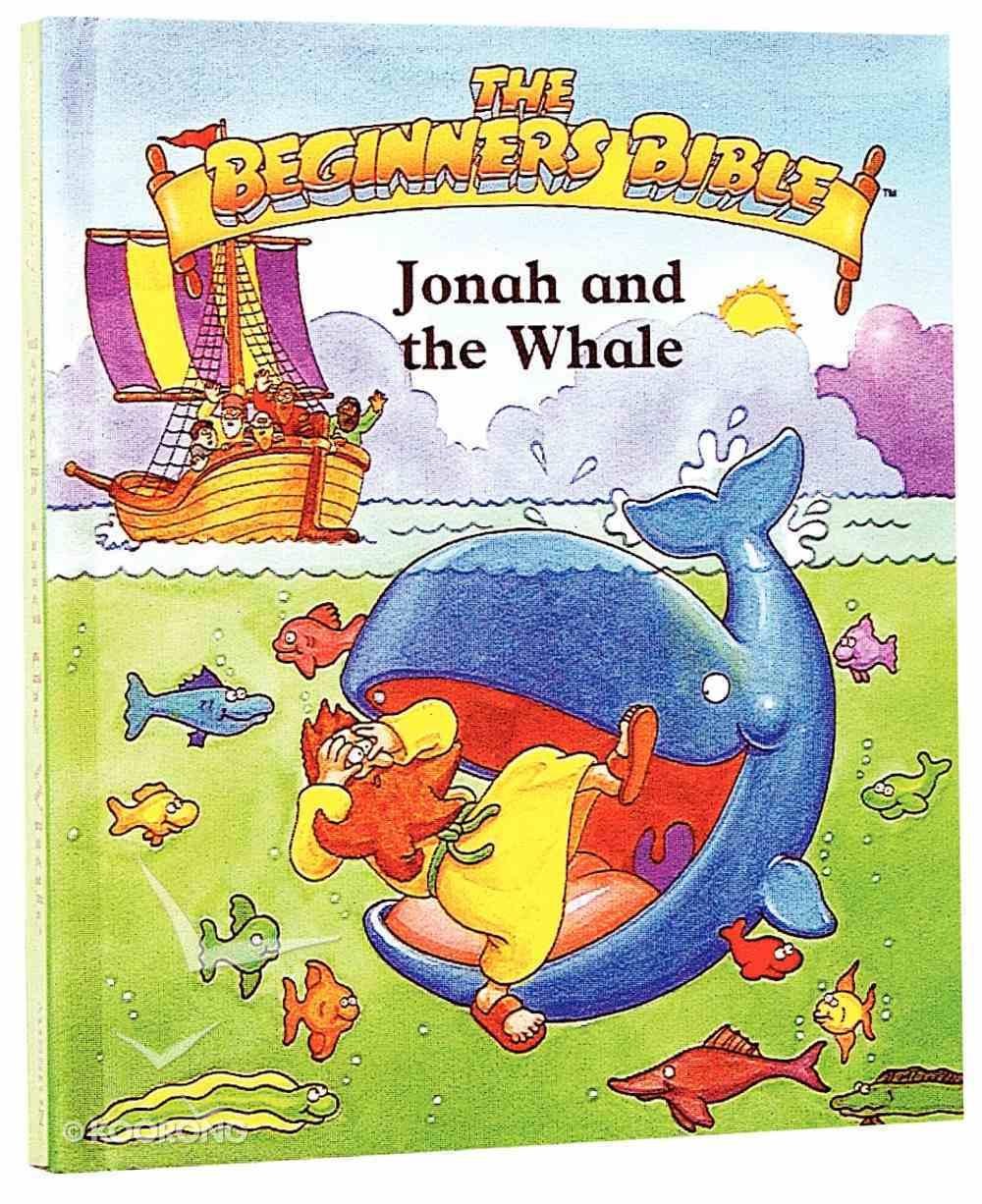 Jonah and the Whale (Beginner's Bible Series) Hardback