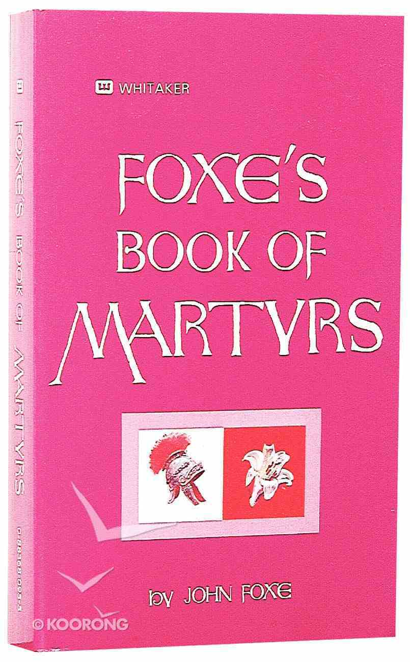 Foxe's Book of Martyrs Mass Market