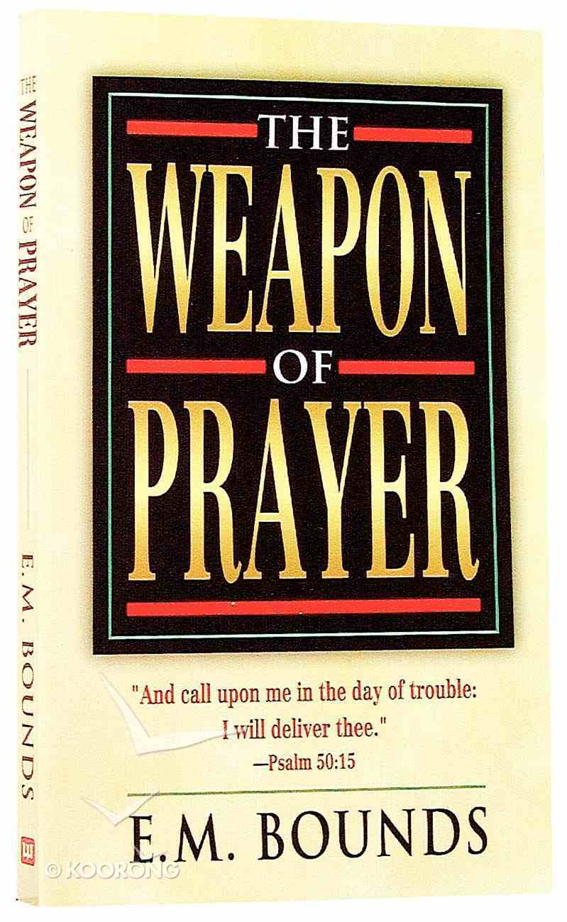 The Weapon of Prayer Mass Market