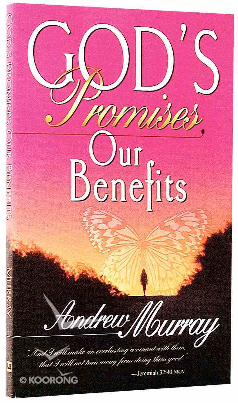 God's Promises Our Benefits Paperback