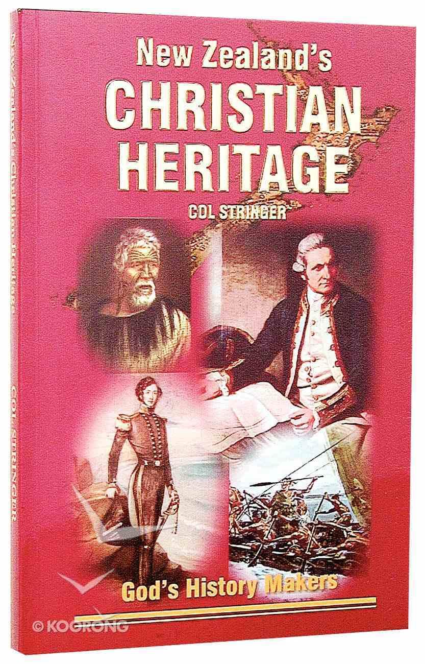 New Zealand's Christian Heritage Paperback