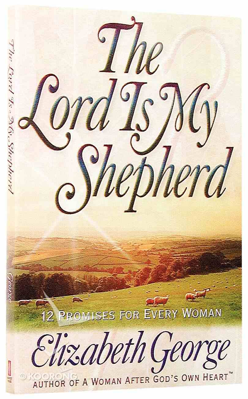 The Lord is My Shepherd Paperback