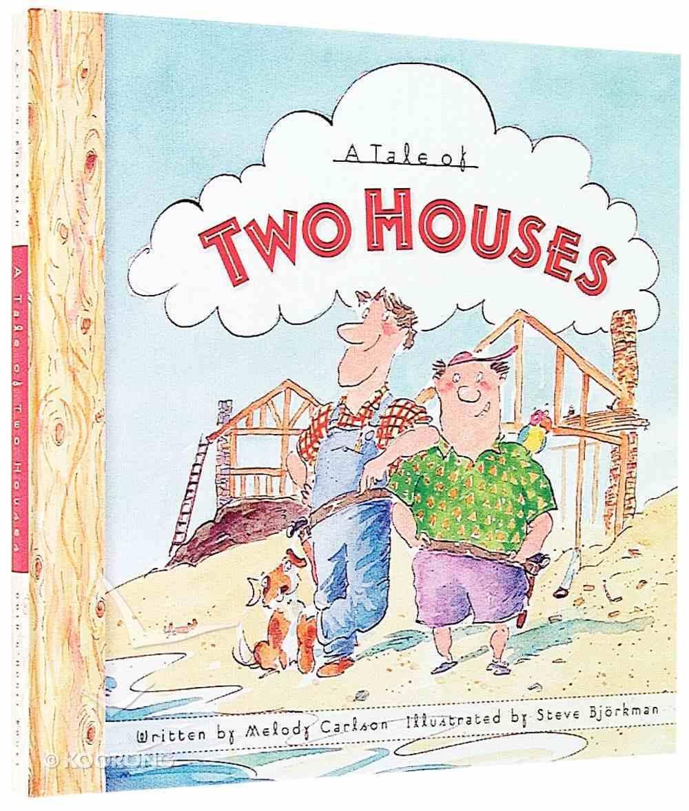 Tale of Two Houses Hardback