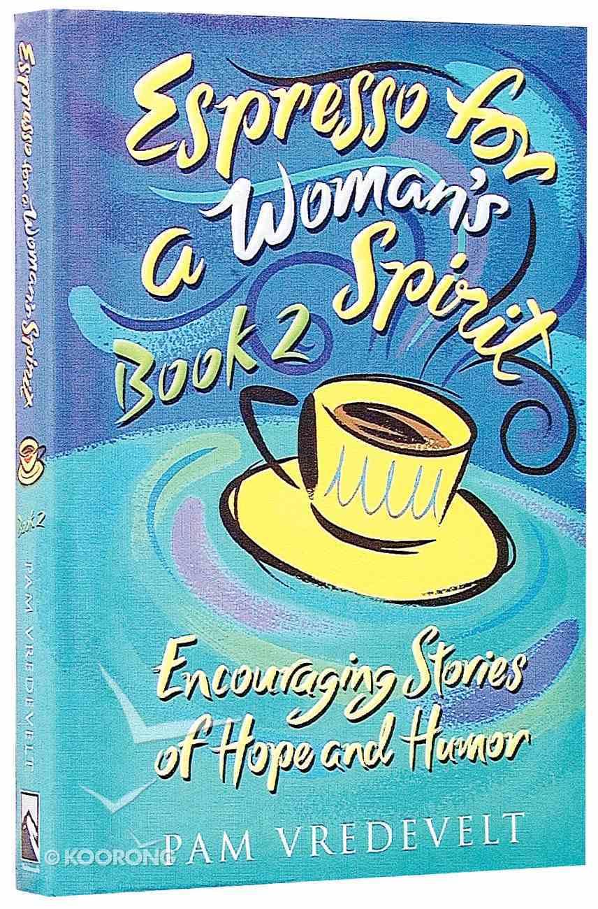 Espresso For a Woman's Spirit (Vol 2) Hardback