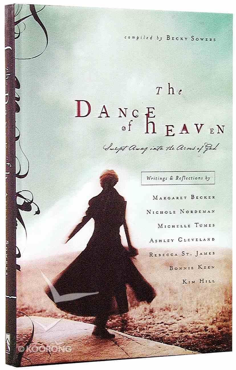 The Dance of Heaven Hardback