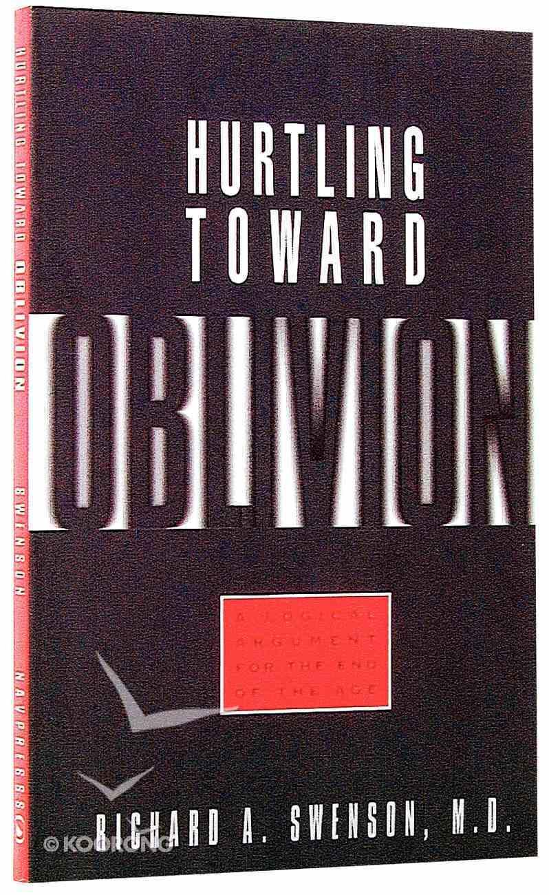 Hurtling Toward Oblivion Paperback