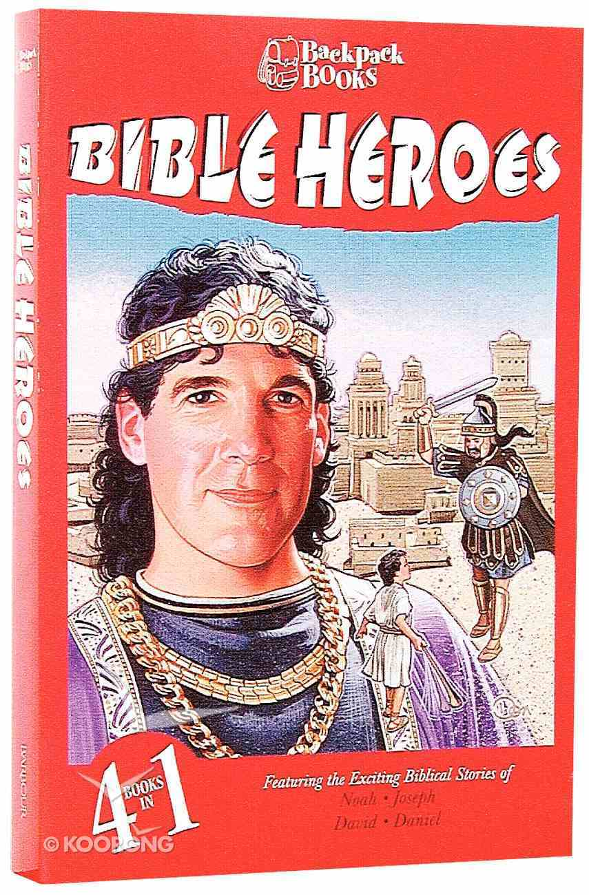 Bible Heroes (Barbour Backpack Books Series) Paperback