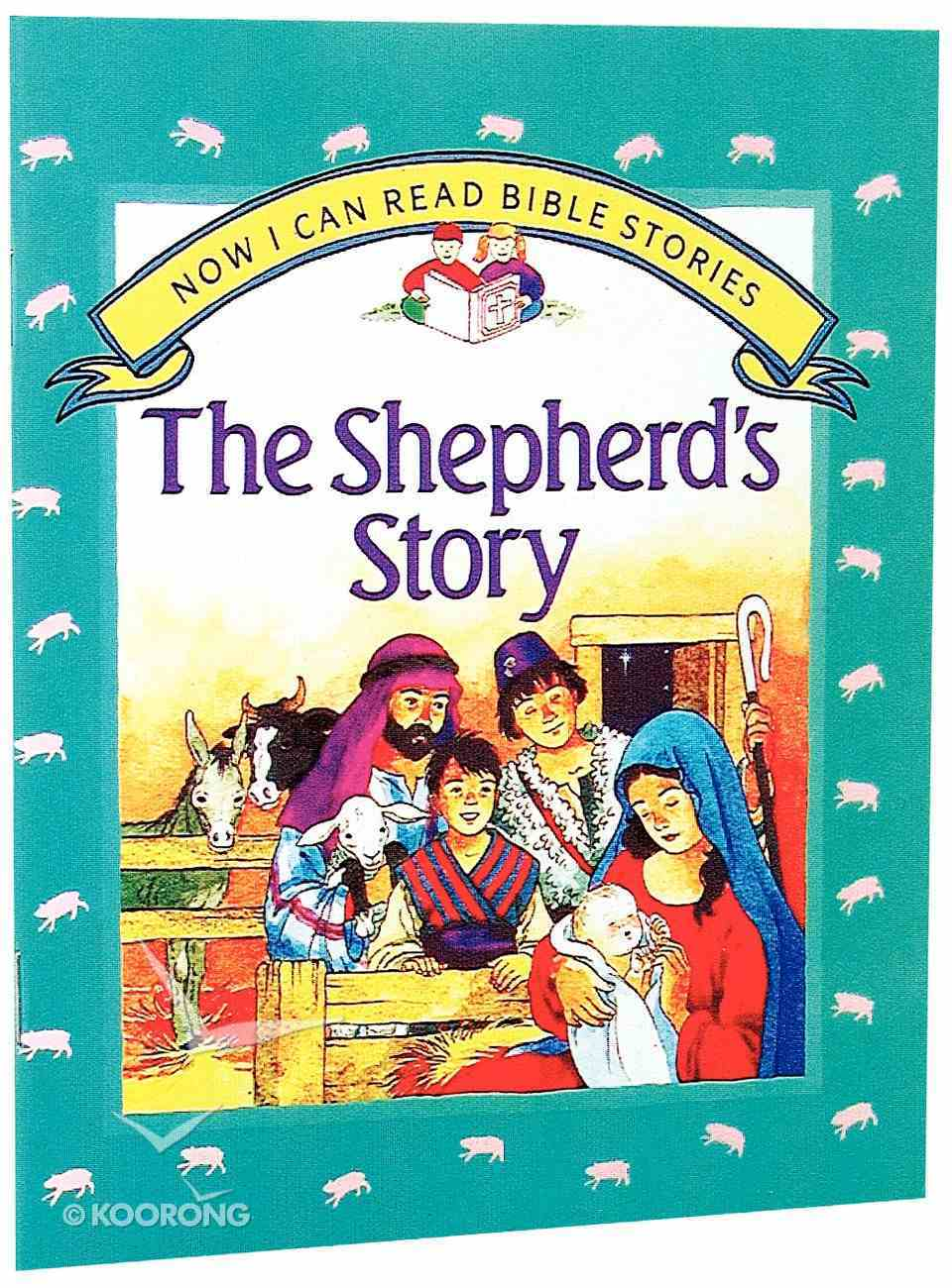 Shepherd's Story (Now I Can Read Stories Series) Paperback