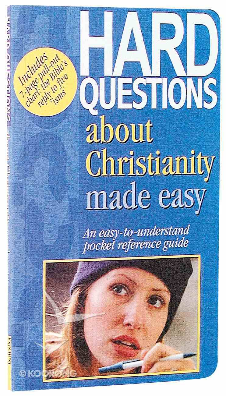 Hard Questions About Christianity Made Easy (Bible Made Easy Series) Paperback