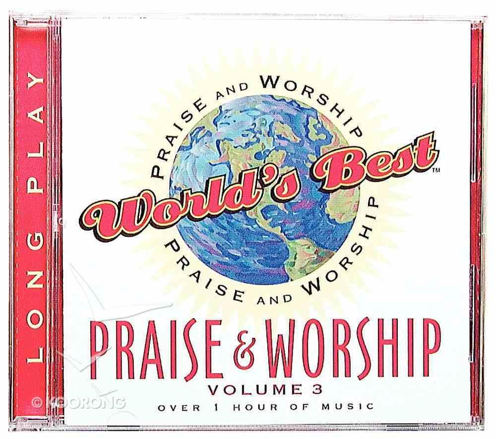 World's Best Praise & Worship Volume 3 CD