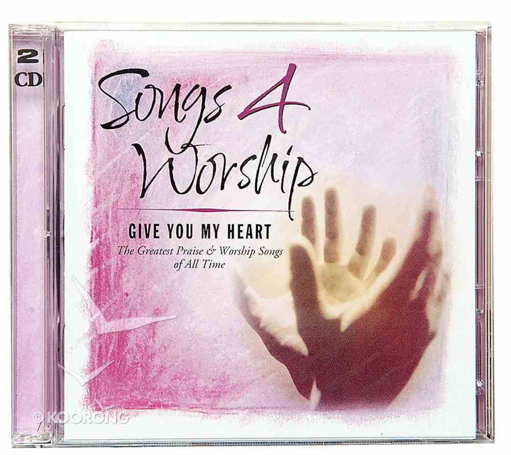 I Give You My Heart (#04 in Songs 4 Worship Series) CD