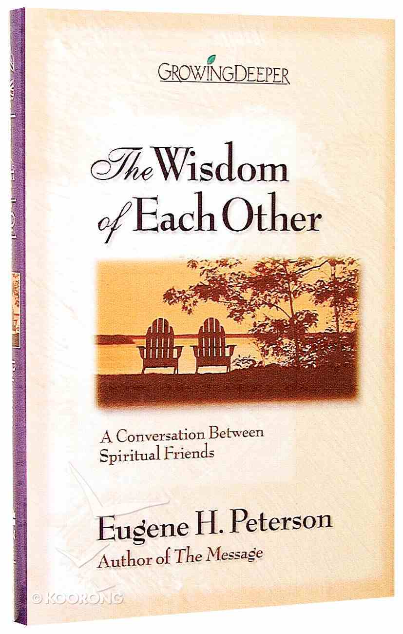 The Wisdom of Each Other Hardback
