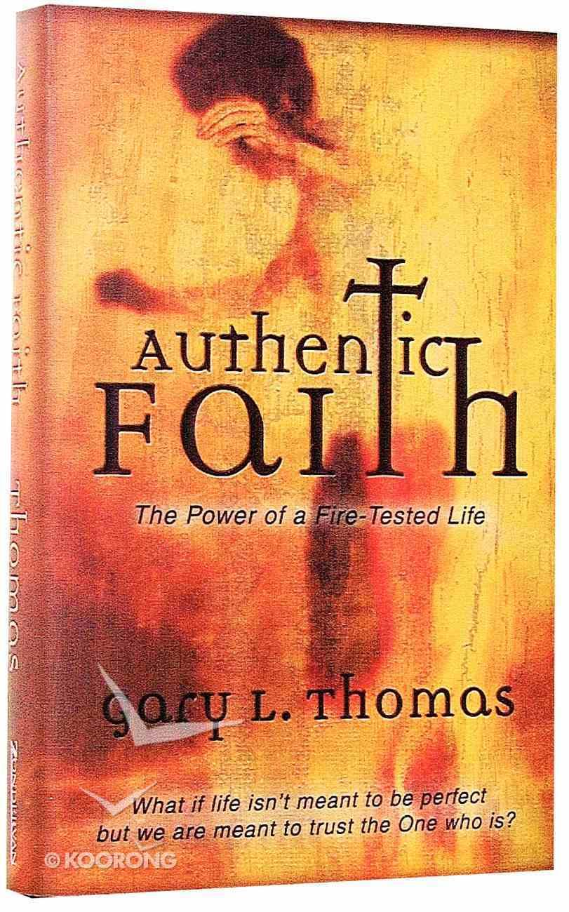Authentic Faith Hardback