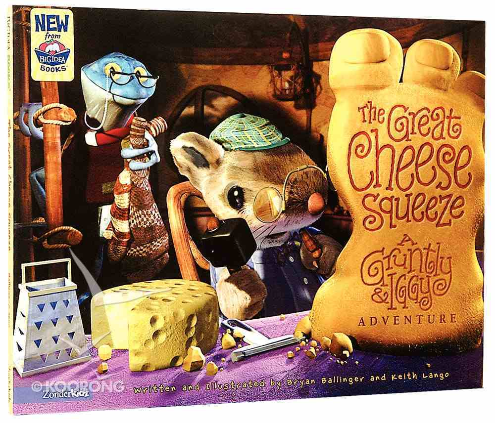 The Great Cheese Squeeze Hardback