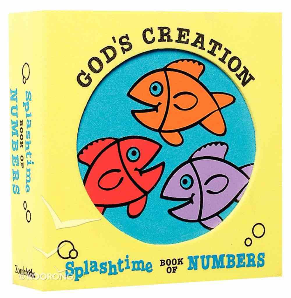 Splashtime Book of Numbers (God's Creation Series) Novelty Book