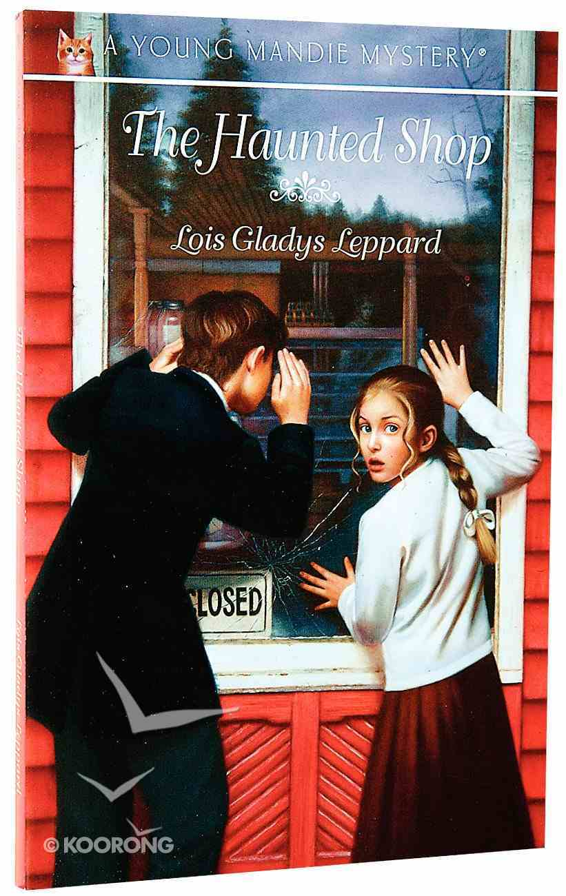The Haunted Shop (#07 in Young Mandie Series) Paperback
