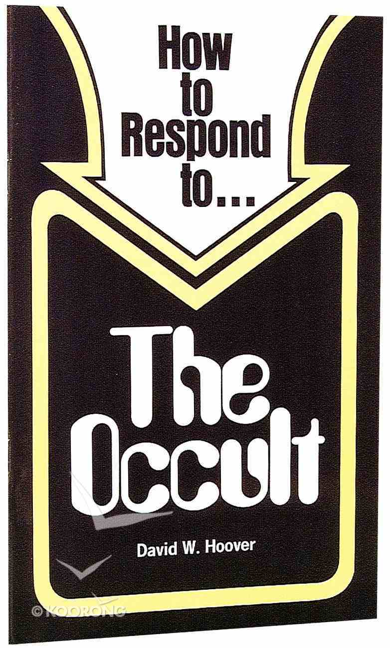 The Occult (How To Respond Series) Paperback
