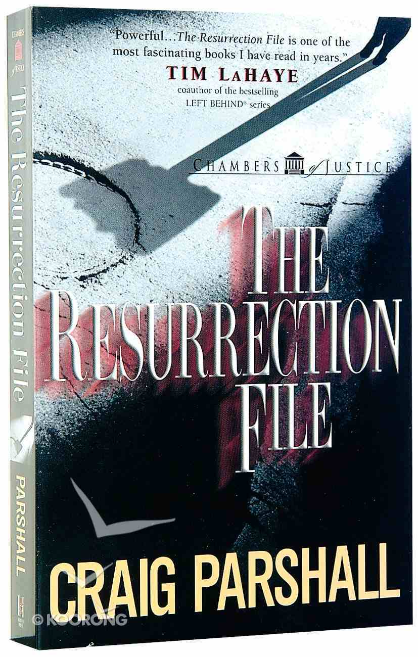 The Resurrection File (#01 in Chambers Of Justice Series) Paperback