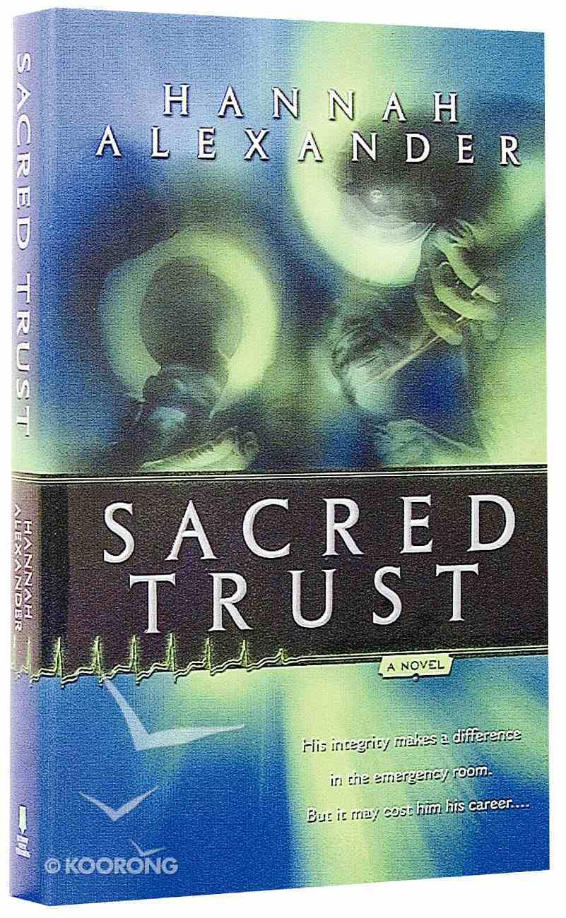 Sacred Trust (#01 in Sacred Trust Series) Paperback