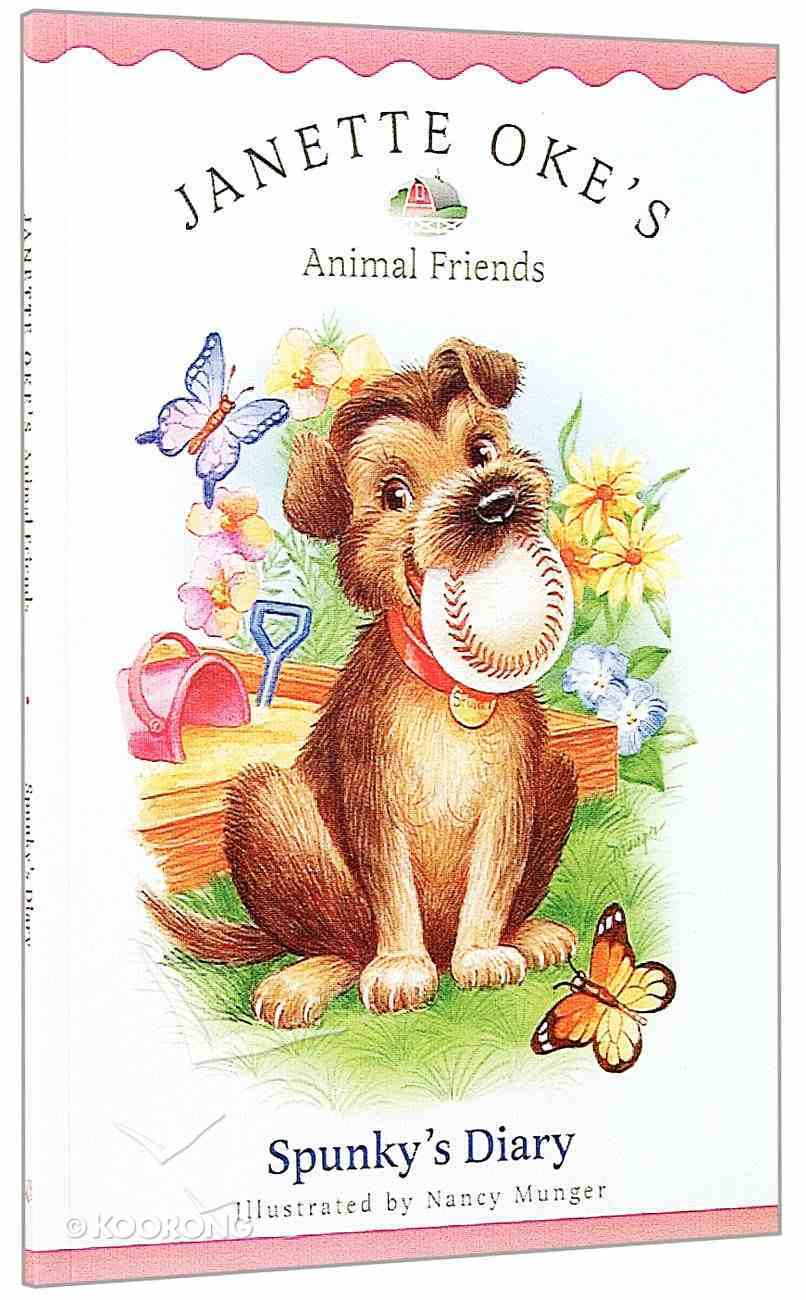 Spunky's Diary (#01 in Animal Friends Series) Paperback