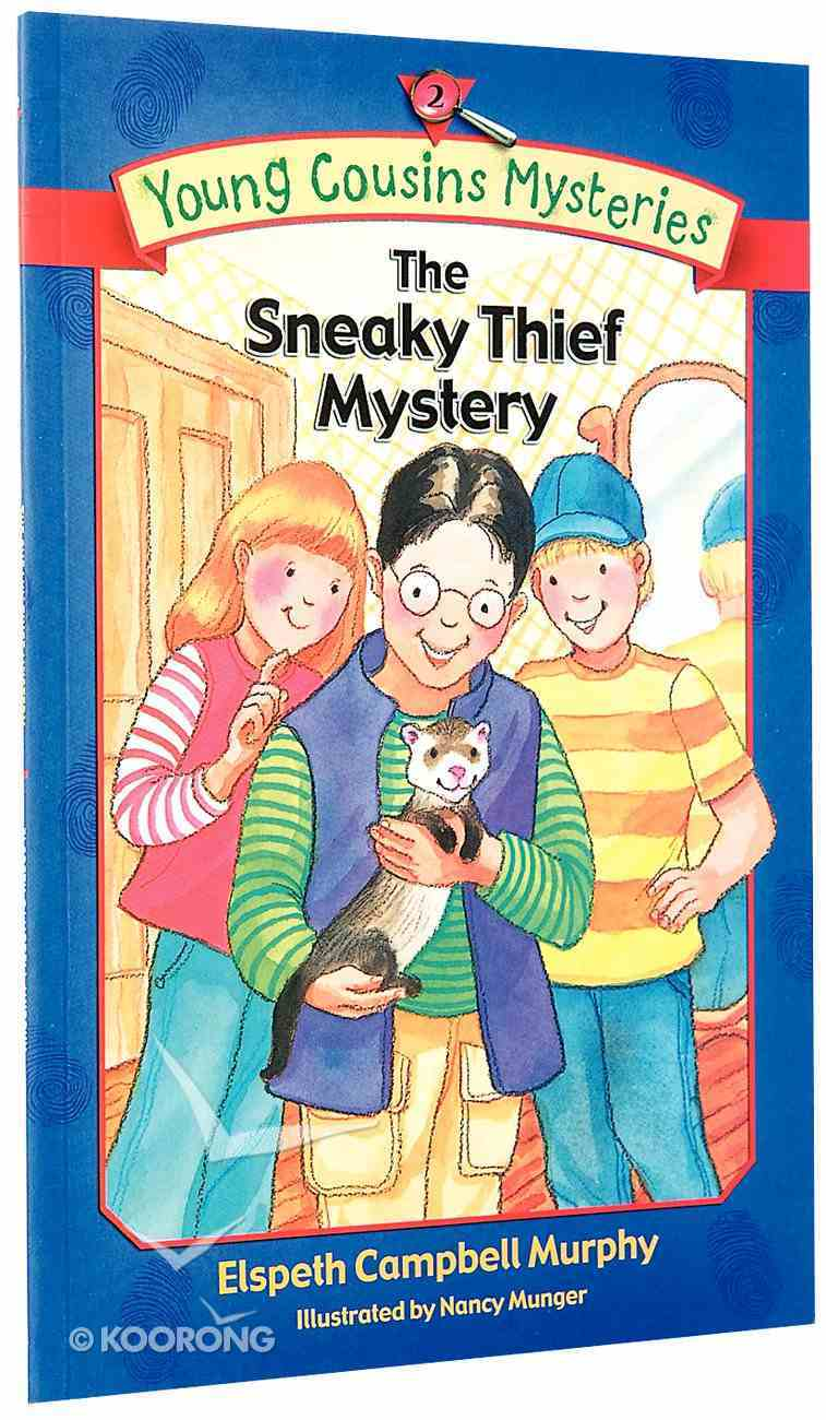 The Sneaky Thief Mystery (#02 in Young Cousins Series) Paperback