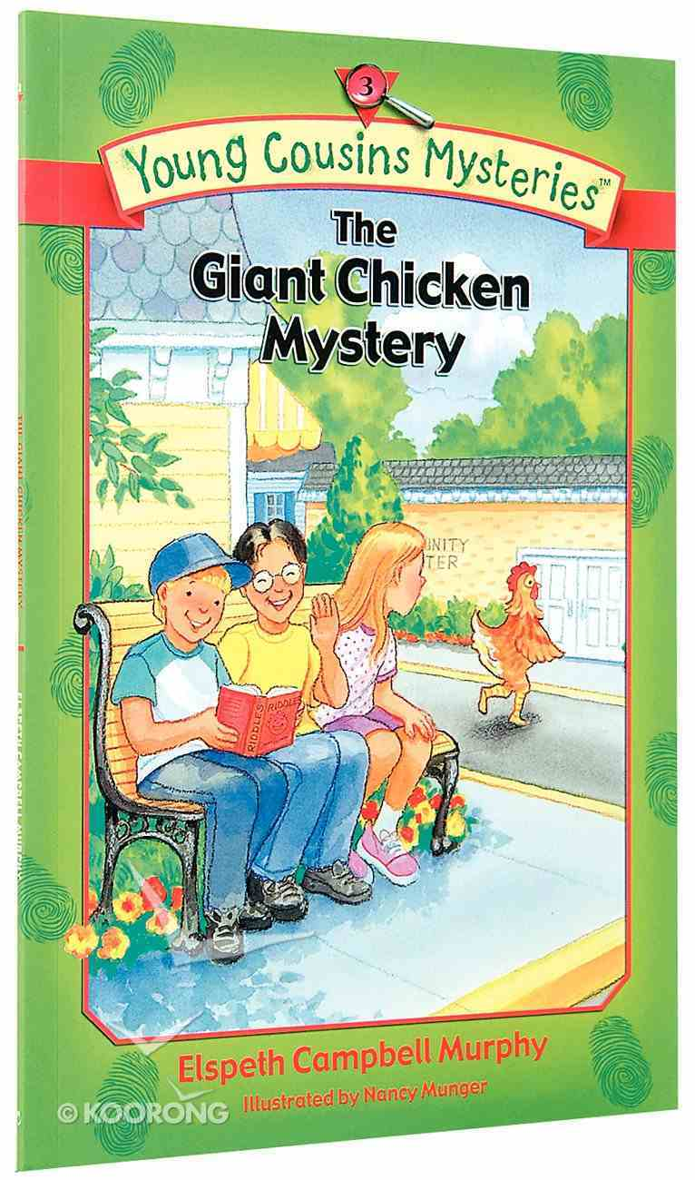 The Giant Chicken Mystery (#03 in Young Cousins Series) Paperback