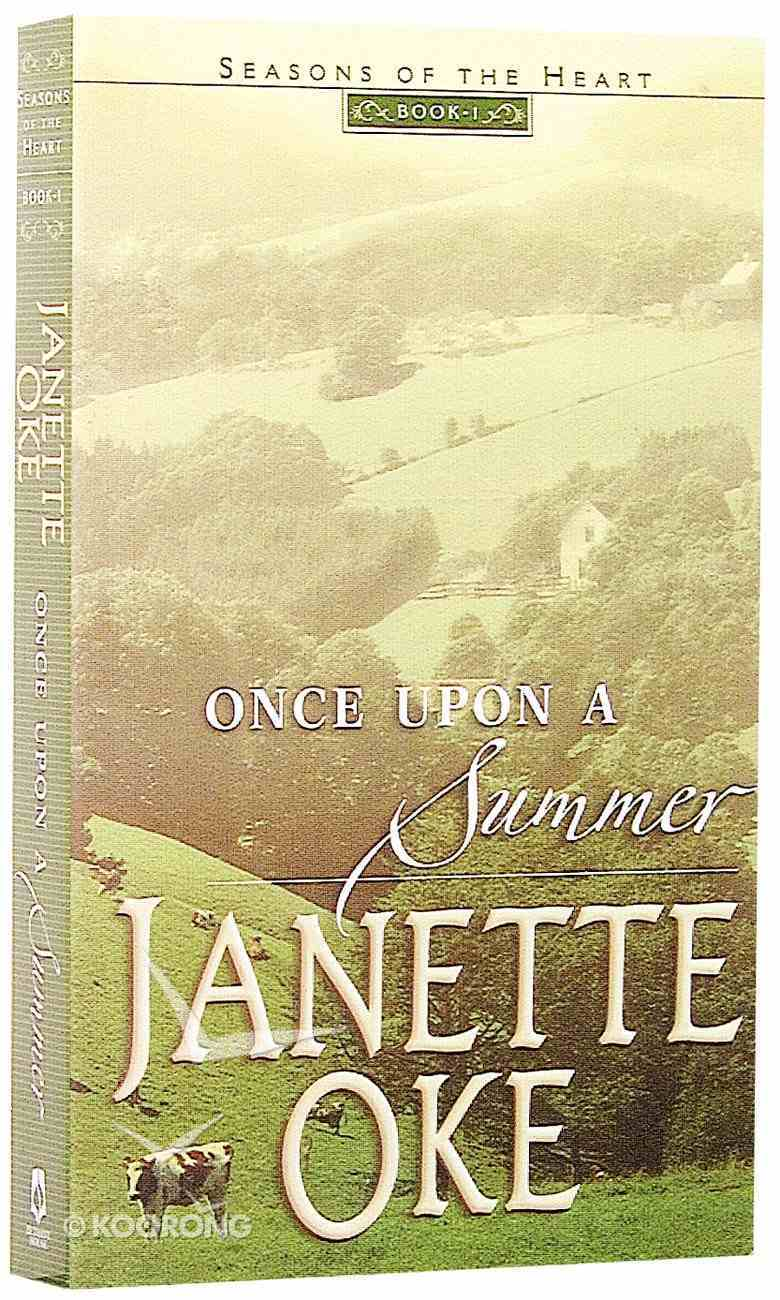 Once Upon a Summer (#01 in Seasons Of The Heart Series) Mass Market