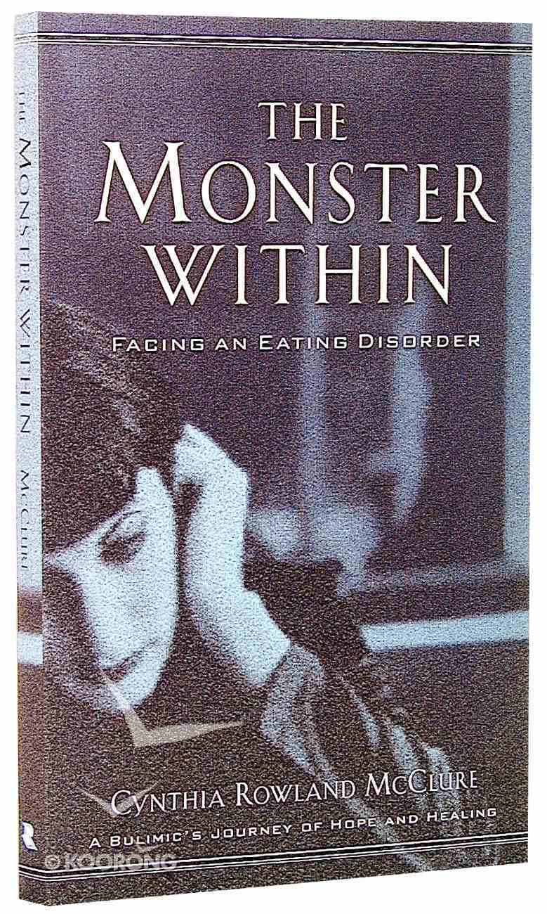The Monster Within (Bulimia) Paperback