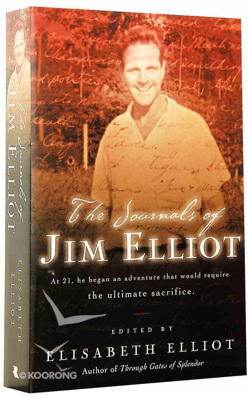 The Journals of Jim Elliot Paperback