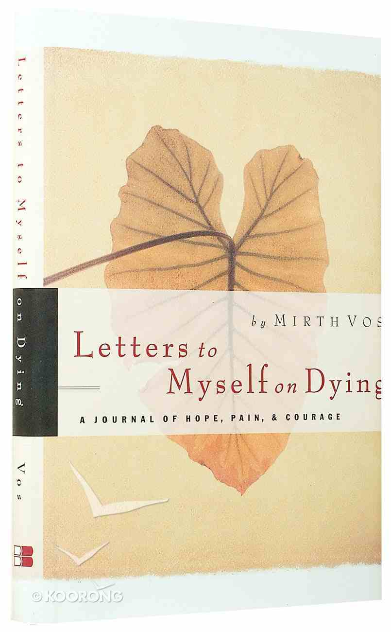 Letters to Myself on Dying Hardback