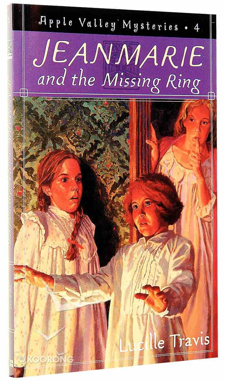 Jeanmarie & the Missing Ring (#04 in Apple Valley Series) Paperback