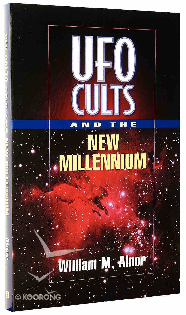 Ufo Cults and the New Millennium Paperback