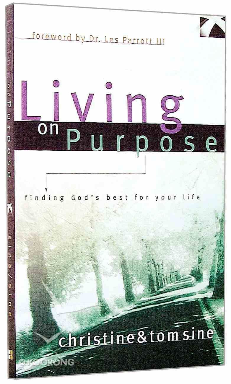 Living on Purpose Paperback
